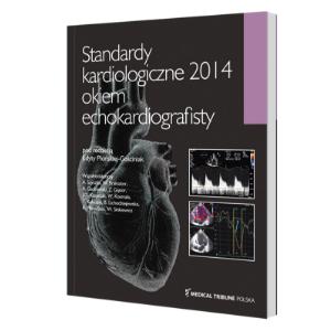 Standardy kardiologiczne 2014 okiem echokardiografisty