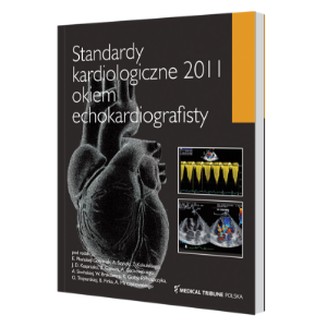 Standardy kardiologiczne 2011 okiem echokardiografisty