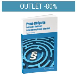 Prawo medyczne Podręcznik dla lekarzy i studentów wydziałów lekarskich | Outlet