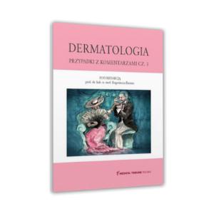 Dermatologia. Przypadki z komentarzami cz. 3