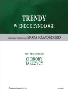 Trendy w endokrynologii - choroby tarczycy cz.I
