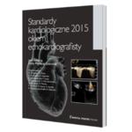 Standardy kardiologiczne 2015 okiem echokardiografisty