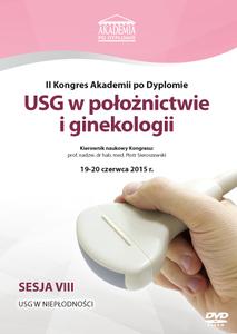 Film DVD - II Kongres Akademii po Dyplomie USG w położnictwie i ginekologii 19-20.06.2015 r.  SESJA 8 - DVD 8