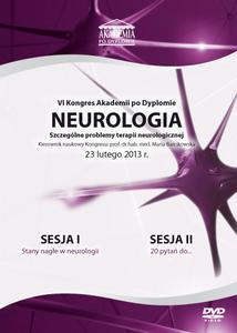 Film DVD - VI Kongres Akademii po Dyplomie Neurologia, 23.02.2013 r. DVD 1 – Sesja 1, Sesja 2