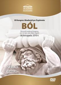 Film DVD - III Kongres Akademii po Dyplomie BÓL, 30.11.2013r.  DVD 2 – Sesja 2