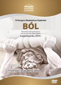 Film DVD - IV Kongres Akademii po Dyplomie BÓL, 04.10.2014r.  DVD 3 - Sesja 3