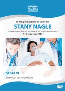 Film DVD - IV Kongres Akademii po Dyplomie STANY NAGŁE, 12-13 września 2014 r.  DVD 6 - SESJA 6