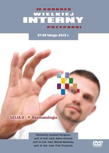 Film DVD - IV Kongres WIELKIEJ INTERNY - PRZYPADKI, 27-28.02.2015 r. DVD 2 – Sesja 2