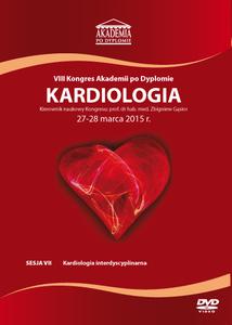 Film DVD - VIII Kongres Akademii po Dyplomie KARDIOLOGIA 27-28 marca 2015 r.  DVD 7 – Sesja 7