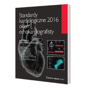 Standardy kardiologiczne 2016 okiem echokardiografisty