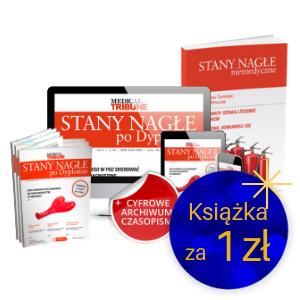 Stany Nagłe po Dyplomie (roczna prenumerata papierowa + dostęp on-line) + Stany Nagłe Niemedyczne za 1 zł