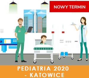 Pediatria 2020 (Katowice) - XVII Kongres Akademii po Dyplomie