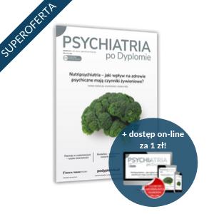 Psychiatria po Dyplomie za 98 zł + 1 zł online (półroczna prenumerata)