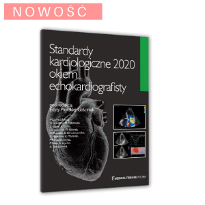 Standardy kardiologiczne 2020 okiem echokardiografisty